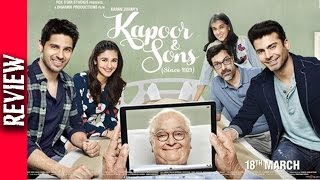 Kapoor and sons movie review - bollywood gossip 2016
