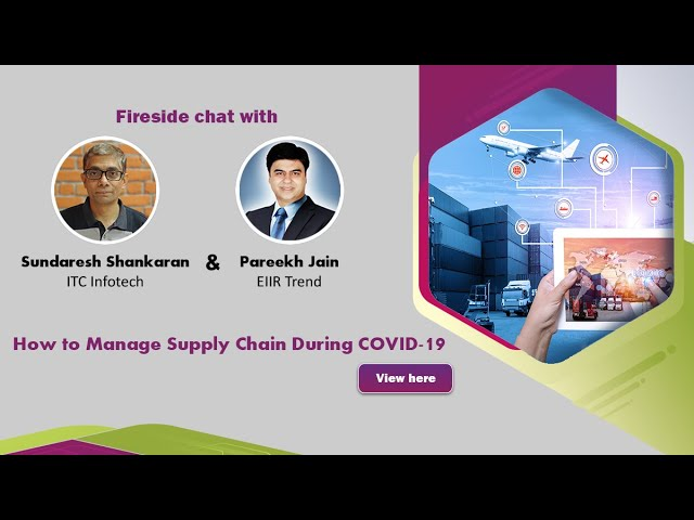 Webinar - Fireside Chat - How to manage Supply Chain during COVID 19