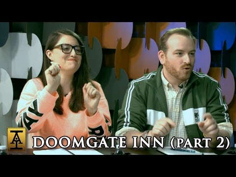 "Doomgate Inn, Part 2 - S1 E7 - Acquisitions Inc: The ""C"" Team"