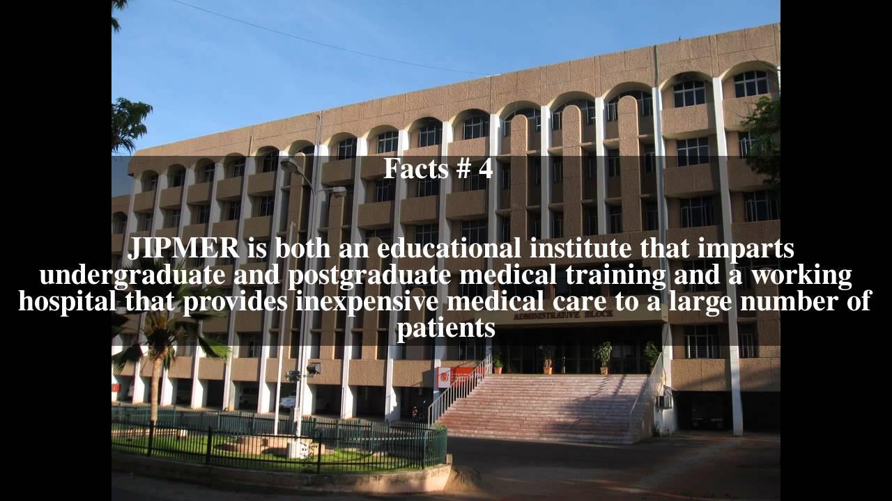 Jawaharlal Institute of Postgraduate Medical Education and