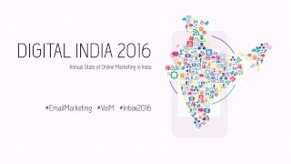 Digital India: Annual State of Online Marketing in India 2016