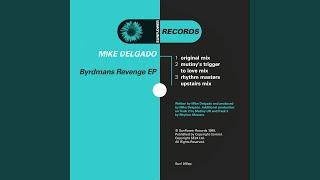 Byrdman's Revenge [Mutiny's Trigger to Love Mix]