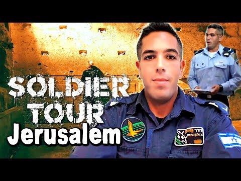 Soldier Tour of Jerusalem Israel