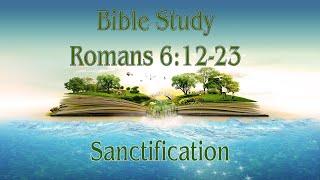 Romans 6 Sanctification