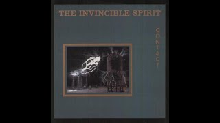 The Invincible Spirit - Contact (Permeate Version) (1988)