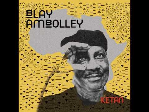 """Blay Ambolley """"Afrika Yie"""""""