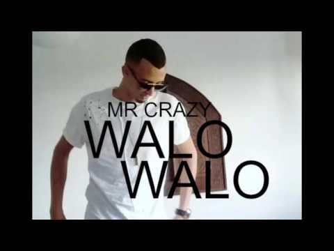 تسريب للأغنية الجديدة --- Mr Crazy WALO WALO