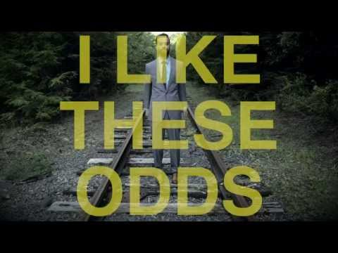 I Like These Odds (Lyric Video)