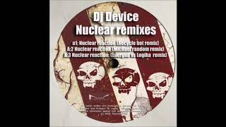 DJ Device - Nuclear Reaction (Recycle Bot Remix) [NWS009]