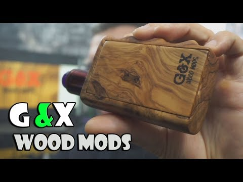 G & X Wood Mods - BasilisL (Greek Reviews)