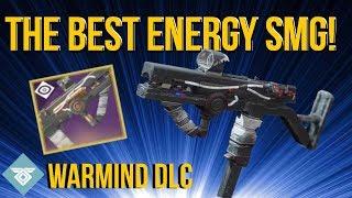 THE BEST ENERGY SMG! WARMIND DLC - DESTINY 2