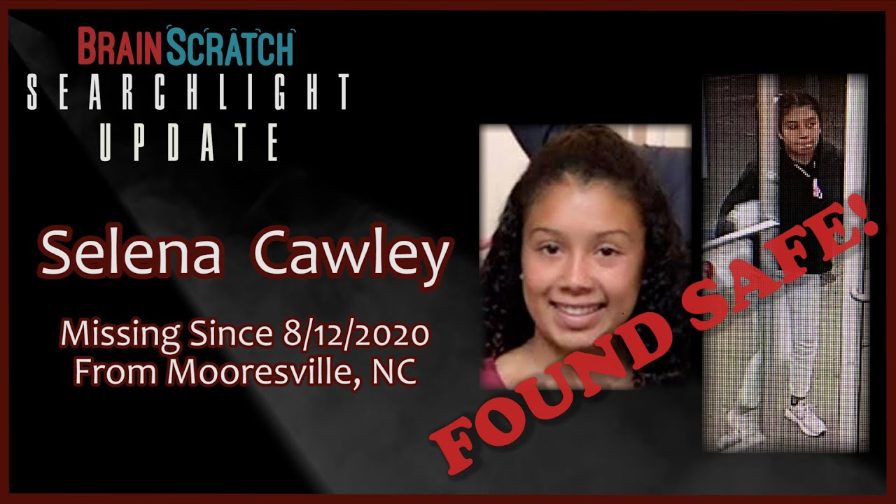 Download Selena Cawley FOUND SAFE on Brainscratch Searchlight
