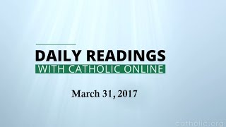 Daily Reading for Friday, March 31st, 2017 HD