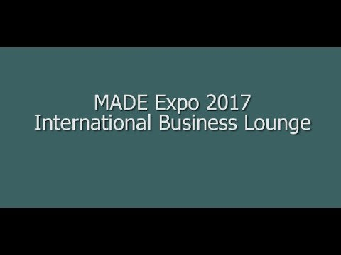 International Business Lounge MADE expo 2017