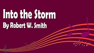 Into the Storm by Robert W. Smith