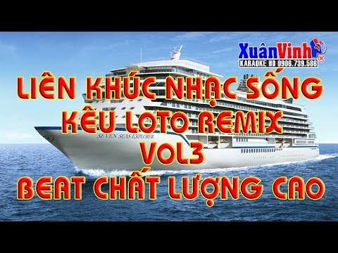 LK Nhac Nen Keu Loto Hoi Cho Vol3 Remix || Cuc Hay