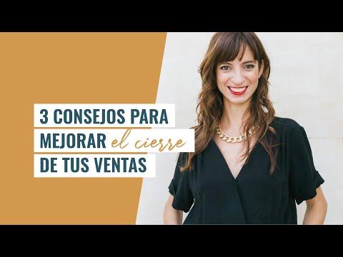 3 Consejos para mejorar el cierre de tus ventas | Laura Ribas