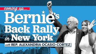 Bernie's Back Rally with AOC in New York