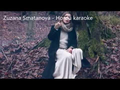 Zuzana Smatanová   Horou karaoke