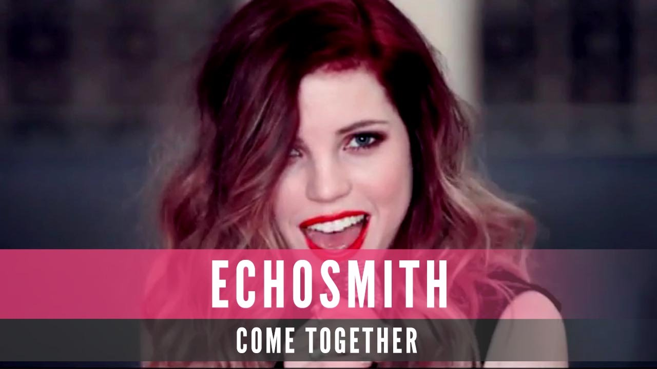 Download Echosmith - Come Together (Official Video)
