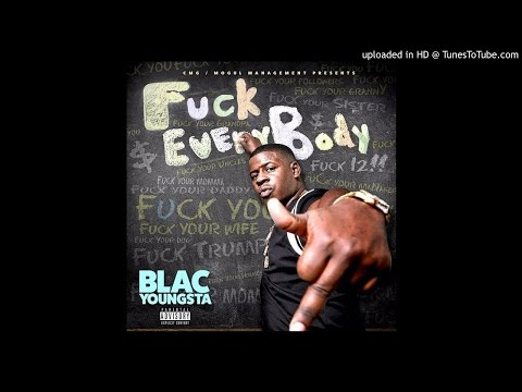 Blac Youngsta (Fuck Everybody) - Lil Bitch [Prod. By Tay Keith]