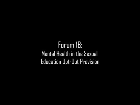 Sexual Education Opt-Out Provision - Forum 1B - PLLC Vodcast 2018