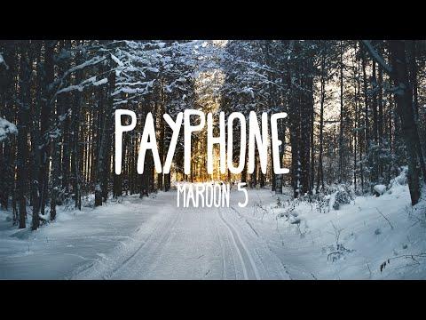 Maroon 5 - Payphone (Lyrics)