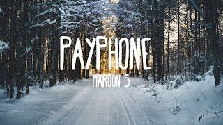 Maroon 5  Payphone (Lyrics)