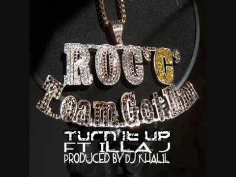 Roc C ft Illa J. - Turn It Up