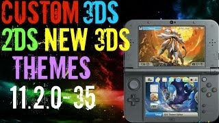 How To Install Custom Nintendo 3DS Themes On 11.2.0-35 2DS 3DS New 3DS