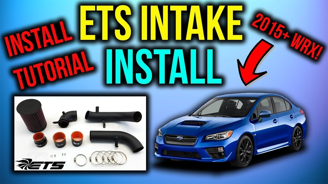 how to install an ets air intake system 2015 wrx youtube