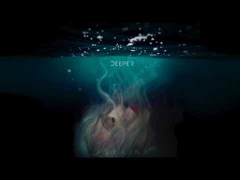 SVRCINA - Deeper [Audio]