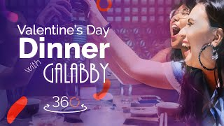 Valentine's Day Dinner with Galabby in 360°