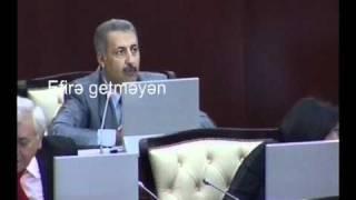 Milli Məclis(Cəsarətli çıxış.efirə verilməyib.)