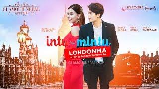 Intu Mintu London Ma | Samragyee RL Shah Dhiraj Magar Renasha Bantawa Rai | Glamour Nepal