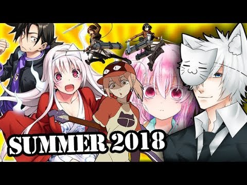 Summer 2018 Anime Season What Will I Be Watching