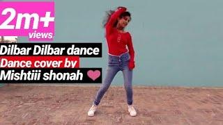 Dilbar||Nora fatehi||Satyamev Jayate||mishtiii shonah ❤