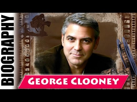 George Clooney - Biography and Life Story