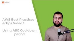 AWS Best Practices & Tips 1: Using ASG Cooldown Period