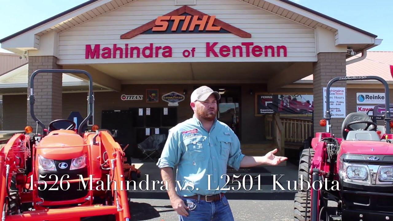 Mahindra 1526 Vs Kubota L2501  Mahindra Of Kentenn Hunter 02:44 HD