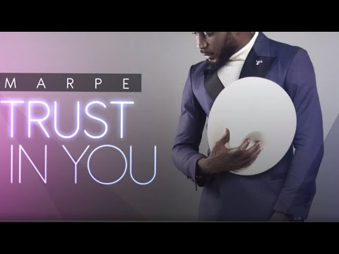 marpe---trust-in-you-(audio)