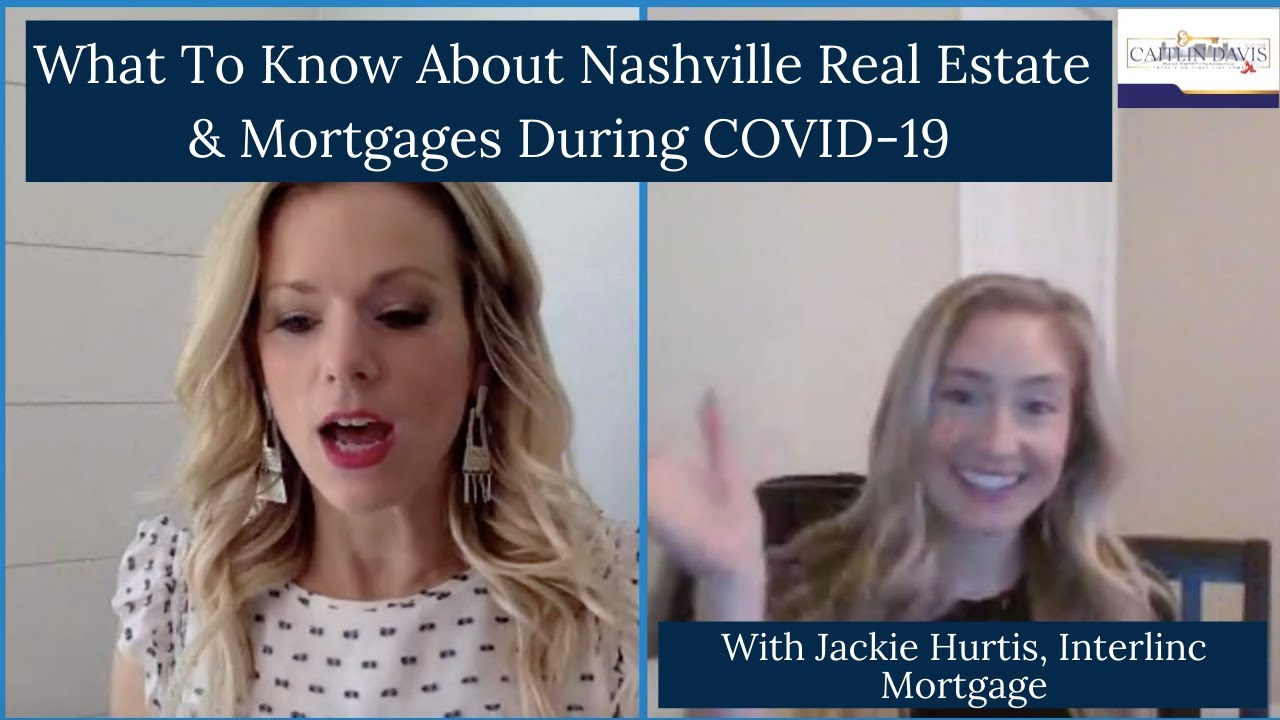 Nashville Real Estate & the Mortgage Industry During COVID-19
