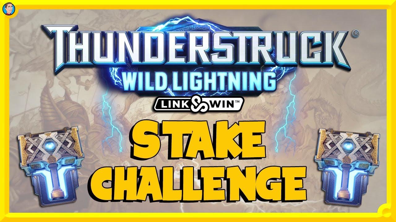 Thunderstruck Wild Lightning Stake Challenge!!