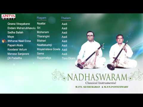 Nadhaswaram || M P N  Sethuraman  & M P N Ponnuswamy || Classical Instrumental
