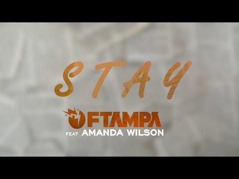 FTAMPA ft.  Amanda Wilson - Stay [Letra En Español]
