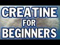 Creatine for Beginners - Things You Need to Know