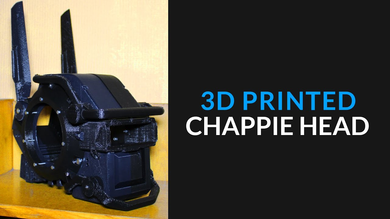 Chappie 3D Printed Head - Part 1