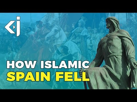The Fall of ISLAMIC SPAIN - Rise of Muslims Episode 3 - KJ Vids