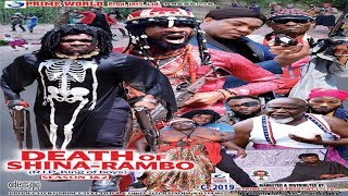 DEATH OF SHINA RAMBO - SEASON 2 -2018  NOLLYWOOD ACTION MOVIES