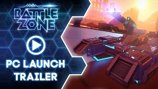 Battlezone Official Launch Trailer | PC |  Oculus Rift | VIVE